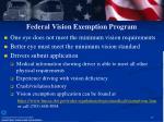 federal vision exemption program