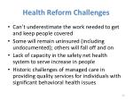 health reform challenges