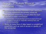 benefits of multiple physical interfaces