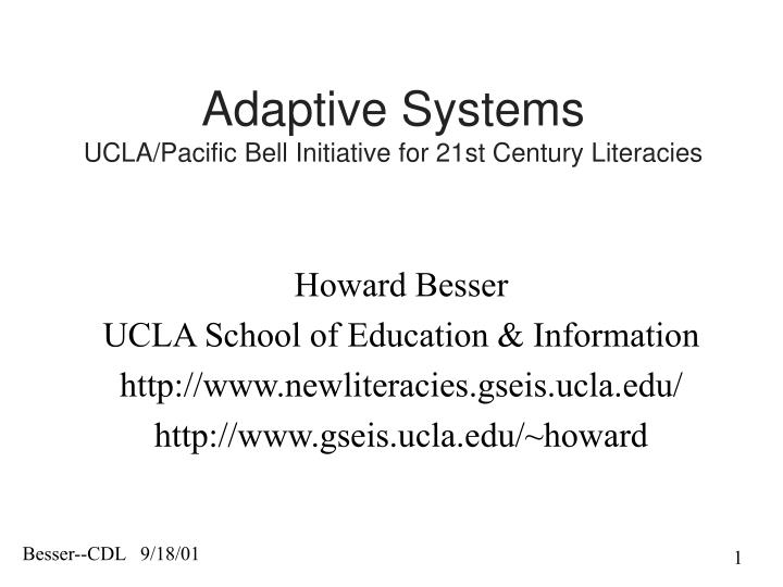 adaptive systems ucla pacific bell initiative for 21st century literacies n.