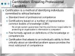 certification ensuring professional capability