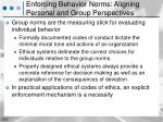 enforcing behavior norms aligning personal and group perspectives