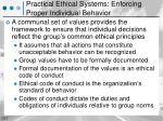 practical ethical systems enforcing proper individual behavior