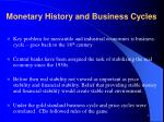 monetary history and business cycles