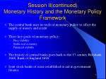 session ii continued monetary history and the monetary policy framework