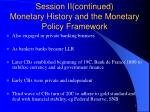 session ii continued monetary history and the monetary policy framework1