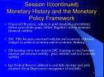 session ii continued monetary history and the monetary policy framework2