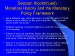 session ii continued monetary history and the monetary policy framework4
