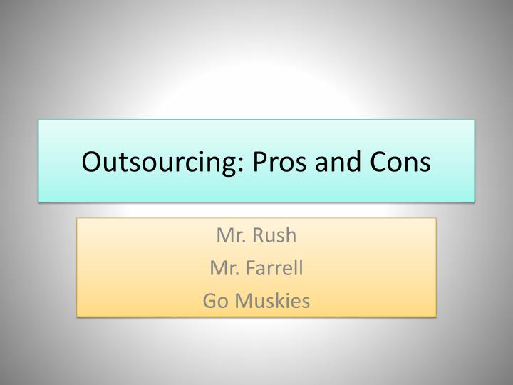 outsourcing pros and cons n.