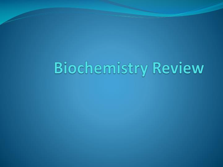 biochemistry review n.