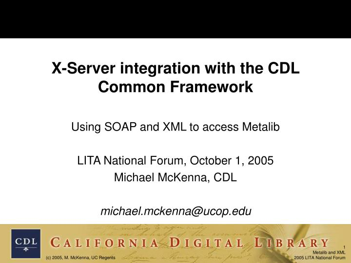 x server integration with the cdl common framework n.