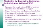 strategies for improving outcomes for individuals with an fasd1