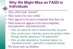 why we might miss an fasd in individuals