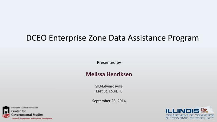 dceo enterprise zone data assistance program n.