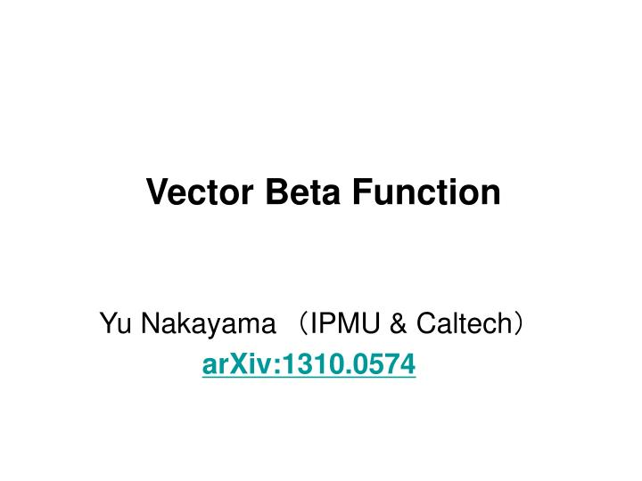 vector beta function n.