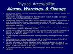 physical accessibility alarms warnings signage