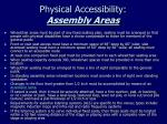 physical accessibility assembly areas