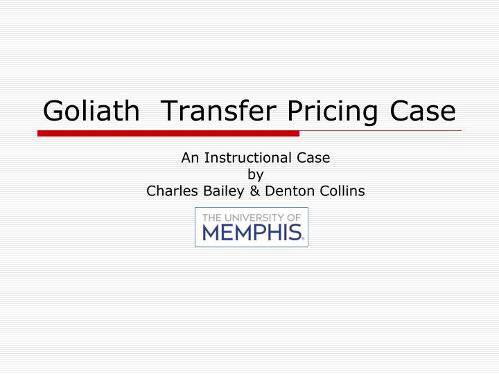 goliath transfer pricing case n.
