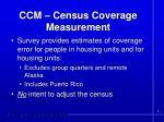 ccm census coverage measurement