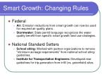 smart growth changing rules