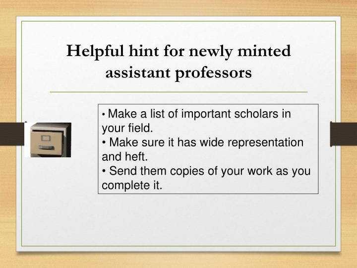 Helpful hint for newly minted assistant professors