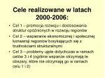 cele realizowane w latach 2000 2006