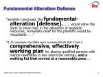 fundamental alteration defense