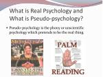 what is real psychology and what is pseudo psychology