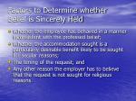 factors to determine whether belief is sincerely held