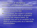 modification of workplace practices policies and procedures