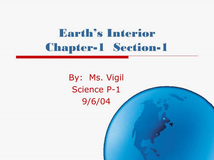 earth s interior chapter 1 section 1 n.