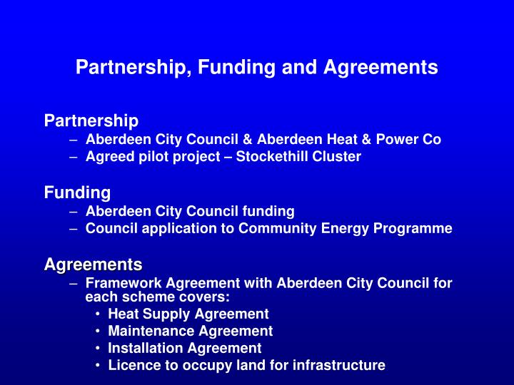Partnership, Funding and Agreements