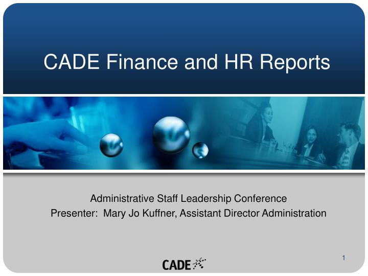 cade finance and hr reports n.