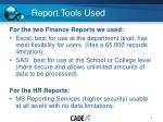 report tools used