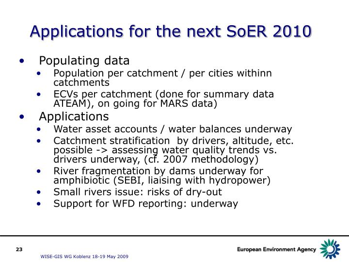Applications for the next SoER 2010