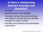 is there a relationship between strength and flexibility