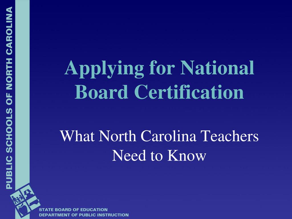 Ppt Applying For National Board Certification Powerpoint