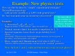 example new physics tests
