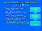 towards search for charged lepton mixing at nufact