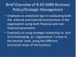 brief overview of b ad 6980 business policy strategic management1