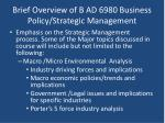 brief overview of b ad 6980 business policy strategic management2