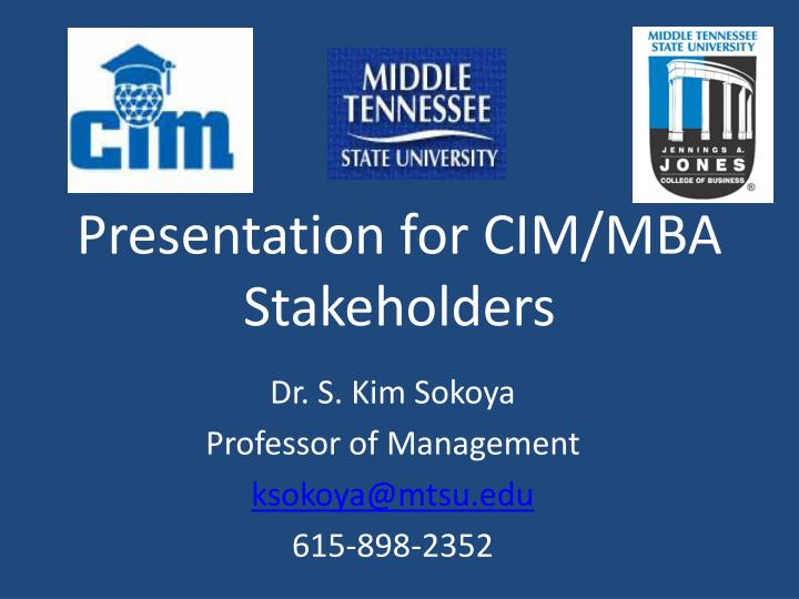presentation for cim mba stakeholders n.
