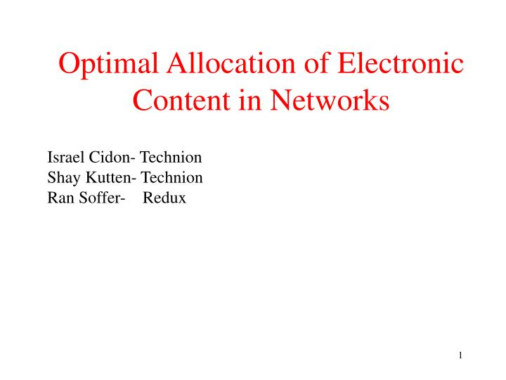 optimal allocation of electronic content in networks n.