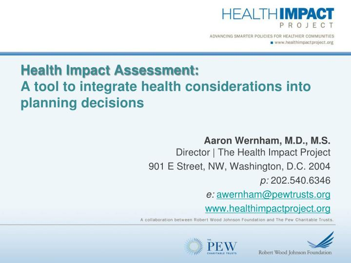 health impact assessment a tool to integrate health considerations into planning decisions n.