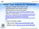 field test videos for students