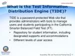what is the test information distribution engine tide