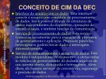 conceito de cim da dec4
