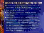 modelos existentes de cim2