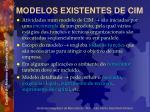 modelos existentes de cim3