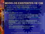 modelos existentes de cim4